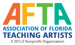 AFTA Association of Florida Teaching Artists | A 501c3 Nonprofit Organization